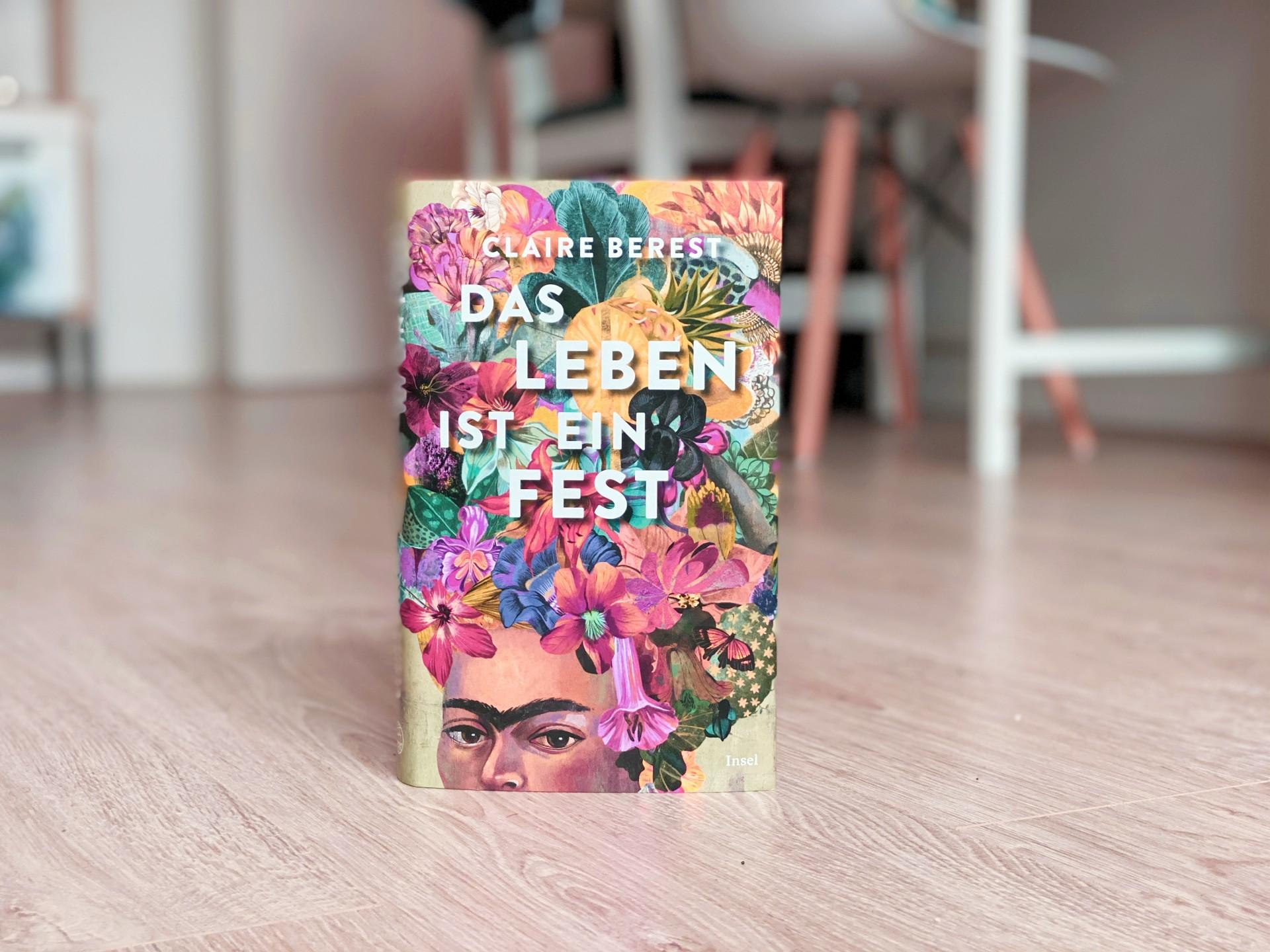 Claire Berest - Das Leben ist ein Fest